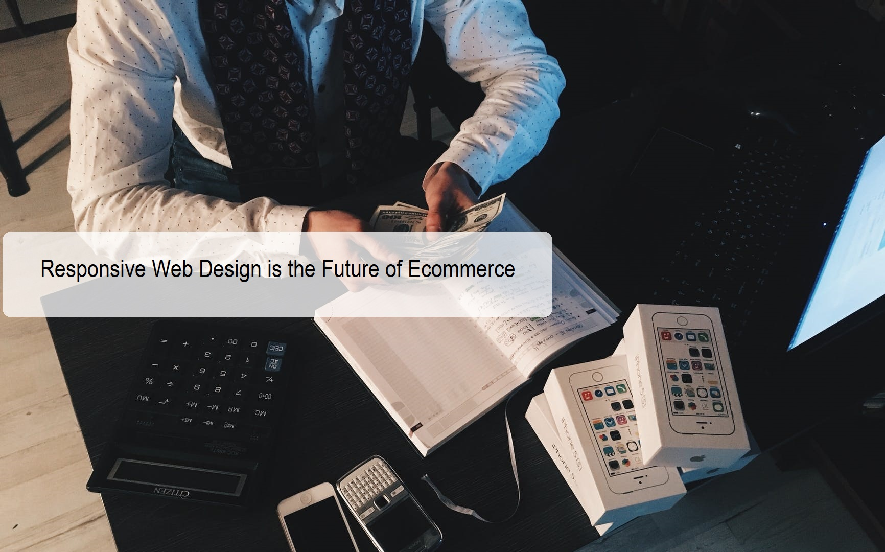Responsive Web Design is the Future of Ecommerce